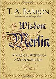 THE WISDOM OF MERLIN by T.A. Barron
