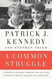 A COMMON STRUGGLE by Patrick J. Kennedy