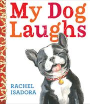 MY DOG LAUGHS by Rachel Isadora