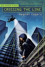 CROSSING THE LINE by Meghan Rogers