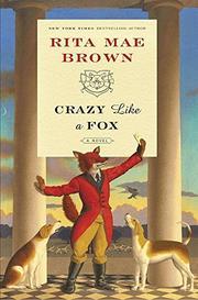 CRAZY LIKE A FOX by Rita Mae Brown
