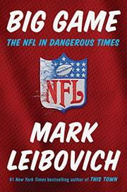 BIG GAME by Mark Leibovich