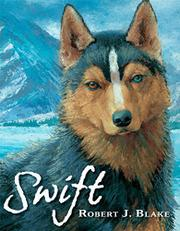 SWIFT by Robert J. Blake