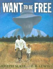 Book Cover for I WANT TO BE FREE