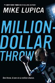 MILLION-DOLLAR THROW by Mike Lupica