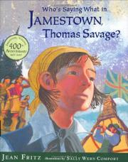 WHO'S SAYING WHAT IN JAMESTOWN, THOMAS SAVAGE? by Jean Fritz