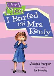 Book Cover for I BARFED ON MRS. KENLY