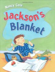 JACKSON'S BLANKET by Nancy Cote