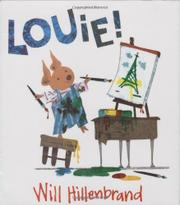 LOUIE! by Will Hillenbrand