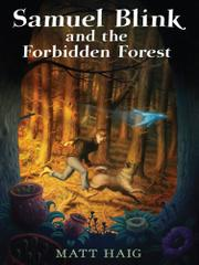 Cover art for SAMUEL BLINK AND THE FORBIDDEN FOREST