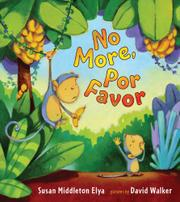 NO MORE, POR FAVOR by Susan Middleton Elya