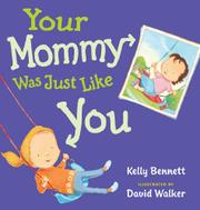 Cover art for YOUR MOMMY WAS JUST LIKE YOU