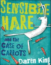 Book Cover for SENSIBLE HARE AND THE CASE OF THE CARROTS