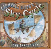 CROMWELL DIXON'S SKY-CYCLE  by John Nez
