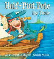 HALF-PINT PETE THE PIRATE by Sudipta Bardhan-Quallen