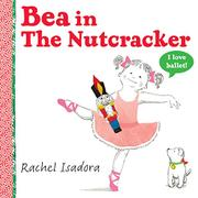 BEA IN <i>THE NUTCRACKER</i> by Rachel Isadora