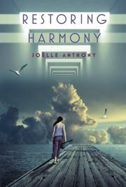 RESTORING HARMONY by Joëlle Anthony