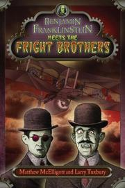 Book Cover for BENJAMIN FRANKLINSTEIN MEETS THE FRIGHT BROTHERS