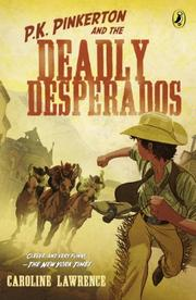 Book Cover for THE CASE OF THE DEADLY DESPERADOS