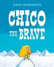 CHICO THE BRAVE by David Horowitz
