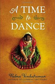 A TIME TO DANCE by Padma Venkatraman