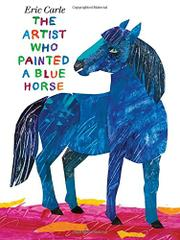 Book Cover for THE ARTIST WHO PAINTED A BLUE HORSE