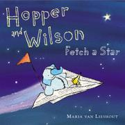 HOPPER AND WILSON FETCH A STAR by Maria van Lieshout