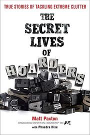 THE SECRET LIVES OF HOARDERS by Matt Paxton