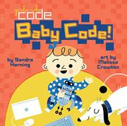 BABY CODE! by Sandra Horning