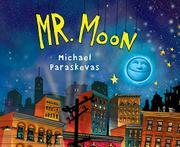 MR. MOON by Michael Paraskevas