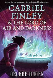 GABRIEL FINLEY AND THE LORD OF AIR AND DARKNESS by George Hagen