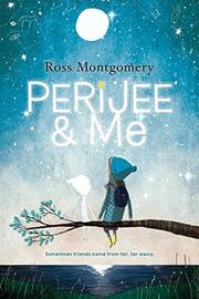 PERIJEE AND ME by Ross Montgomery