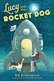 LUCY AND THE ROCKET DOG by Will Buckingham