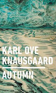 AUTUMN by Karl Ove Knausgaard