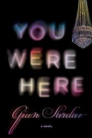 YOU WERE HERE by Gian Sardar