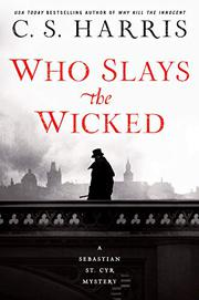 WHO SLAYS THE WICKED  by C.S. Harris