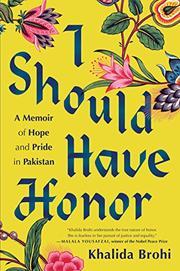 I SHOULD HAVE HONOR by Khalida Brohi