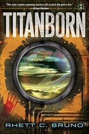 TITANBORN by Rhett C. Bruno