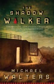 THE SHADOW WALKER by Michael Walters