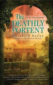 THE DEATHLY PORTENT by Elizabeth Bailey