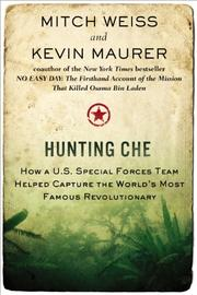 HUNTING CHE by Mitch Weiss