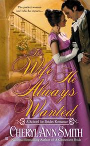 THE WIFE HE ALWAYS WANTED by Cheryl Ann Smith