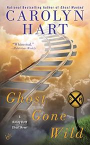 GHOST GONE WILD by Carolyn Hart
