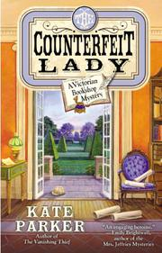 THE COUNTERFEIT LADY by Kate Parker