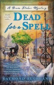DEAD FOR A SPELL by Raymond Buckland