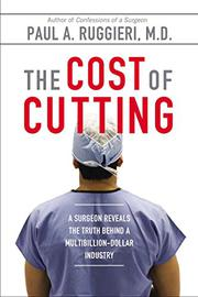 THE COST OF CUTTING by Paul A. Ruggieri