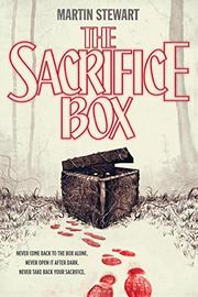 THE SACRIFICE BOX by Martin Stewart