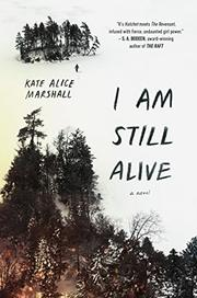 I AM STILL ALIVE by Kate Alice Marshall