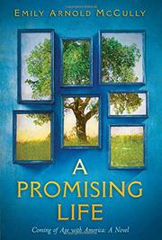 A PROMISING LIFE by Emily Arnold McCully
