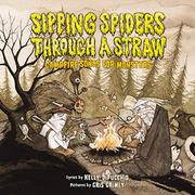 SIPPING SPIDERS THROUGH A STRAW by Kelly DiPucchio